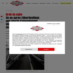 Un an après #UberCestOver, une charte d'engagement signée par les professionnels des VTC – Libération