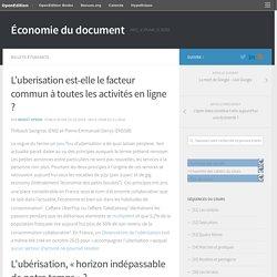 L'uberisation est-elle le facteur commun à toutes les activités en ligne ? – Économie du document