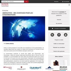 Uberisation – des avantages pour les consommateurs / Actualités - Monde Economique