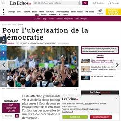 Pour l'uberisation de la démocratie, Le Cercle