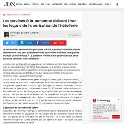 Les services à la personne doivent tirer les leçons de l'ubérisation de l'hôtellerie - 26/10/16