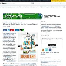 Uberland : l'ubérisation est-elle encore l'avenir du travail ? – InternetActu