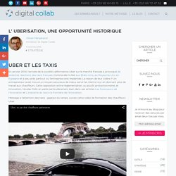 L' uberisation, une opportunité historique - Digital Collab