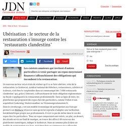 """Ubérisation : le secteur de la restauration s'insurge contre les """"restaurants clandestins"""""""