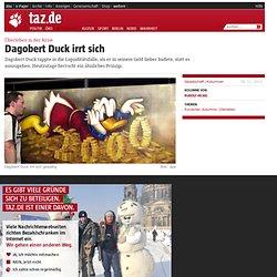 Überleben in der Krise: Dagobert Duck irrt sich
