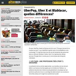 UberPop, Uber X et Blablacar, quelles différences?