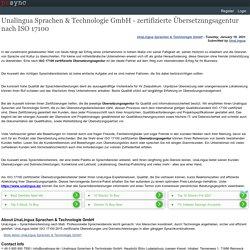 Unalingua Sprachen & Technologie GmbH - zertifizierte Übersetzungsagentur nach ISO 17100