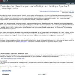 Professioneller Übersetzungsservice in Stuttgart von Unalingua Sprachen & Technologie GmbH