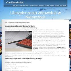 Ubezpieczenia zdrowotne Niemcy - Hamburg ComVers