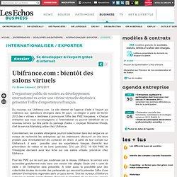 Ubifrance.com : bientôt des salons virtuels, Se développer à l'export grâce à internet