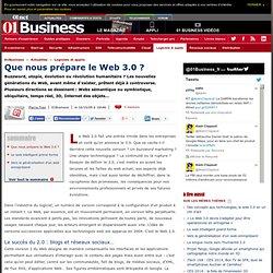 Que nous prépare le web 3.0 ? web sémantique ubiquitaire symbiotique temps réel 3d internet des objets web squared