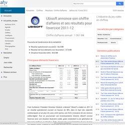 Ubisoft : chiffre d'affaires et résultats pour 2011-12