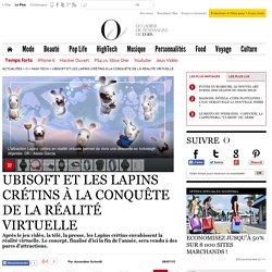 Ubisoft et les Lapins crétins à la conquête de la réalité virtuelle