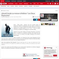 """Ubisoft fonde sa maison d'édition """"Les Deux Royaumes"""""""