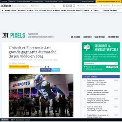 Ubisoft et Electronic Arts, grands gagnants du marché du jeu vidéo en 2014
