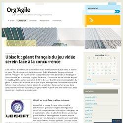 Ubisoft : géant français du jeu vidéo serein face à la concurrence