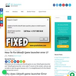 How to Fix Ubisoft Game launcher error 2? 1-9175805618