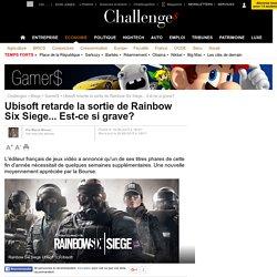 Ubisoft retarde la sortie de Rainbow Six Siege... Est-ce si grave? - 20 août 2015