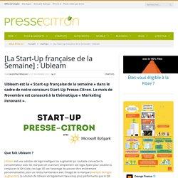 Ubleam : [La Start-Up française de la Semaine]