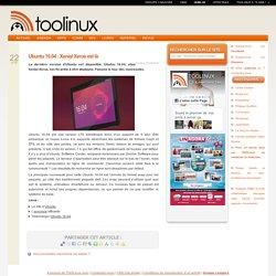 Ubuntu 16.04 : Xenial Xerus est là