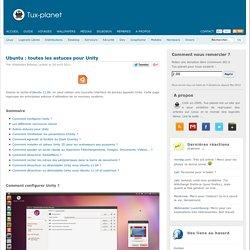 Ubuntu : toutes les astuces pour Unity