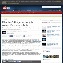 Ubuntu s'attaque aux objets connectés et aux robots