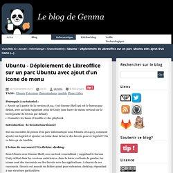 Ubuntu - Déploiement de Libreoffice sur un parc Ubuntu avec ajout d'un icone (...)
