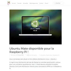 Ubuntu Mate disponible pour la Raspberry Pi!
