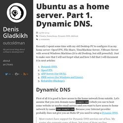 Ubuntu as a home server. Part 1. Dynamic DNS.
