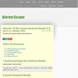 Ubuntu 16.04: Install Android Studio 2.2 - Narrow Escape