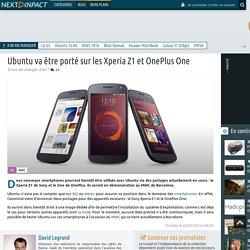 Ubuntu va être porté sur les Xperia Z1 et OnePlus One