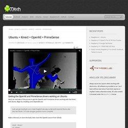 Ubuntu + Kinect + OpenNI + PrimeSense - MitchTech