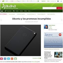 Sobre Ubuntu y las promesas incumplidas