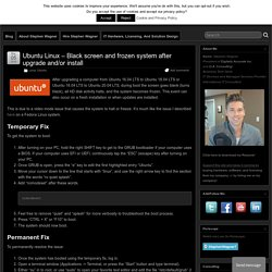 Ubuntu Linux - Black screen and frozen system after upgrade and/or install - The Tech Journal