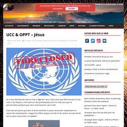 UCC & OPPT – Jésus – Etresouverain.com