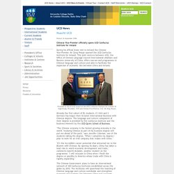 26/09/2006 UCD News - Chinese Vice-Premier officially opens UCD Confucius Institute for Ireland