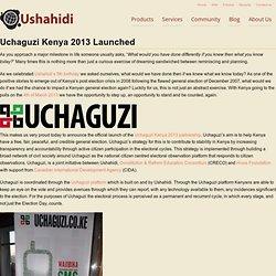 Uchaguzi Kenya 2013 Launched