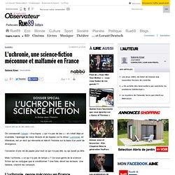 L'uchronie, une science-fiction méconnue et malfamée en France