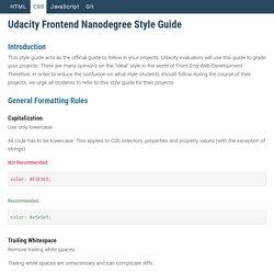 Udacity Nanodegree Style Guide