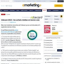 Udecam 2013 : les achats médias en bonne voie