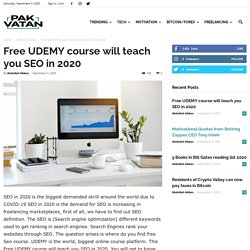 This Free UDEMY course will teach you SEOin 2020 - Pak Vatan