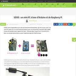 UDOO : un mini-PC à base d'Arduino et de Raspberry Pi