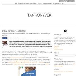 Üdv a Tankönyvek blogon! - Tankönyvek