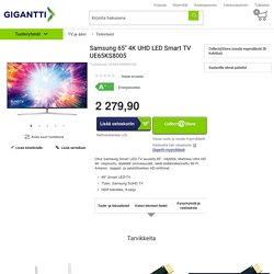 "Samsung 65"" 4K UHD LED Smart TV UE65KS8005 - Televisiot - Gigantti"