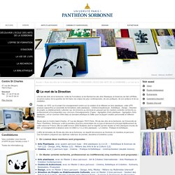 Université Paris I - Panthéon-Sorbonne : Arts plastiques, Design, Cinéma.