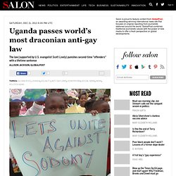 Uganda passes world's most draconian anti-gay law