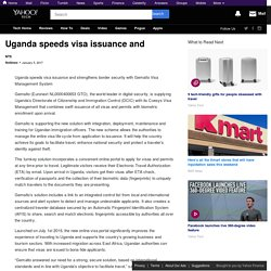 Uganda speeds visa issuance and
