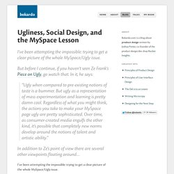 Ugliness, Social Design, and the MySpace Lesson