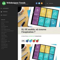 UI, UX mobile, où trouver l'inspiration ?