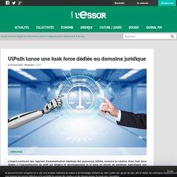 UiPath lance une task force dédiée au domaine juridique